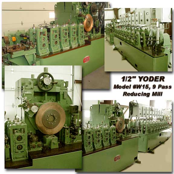 """1/2"""" YODER #W15, ERW, Reducing Mill, 9 Pass, 2500 Lb. Dbl. Uncoiler"""